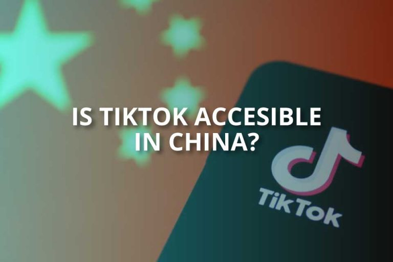 Is TikTok Accessible in China? (Douyin?)